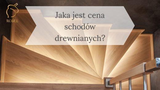 jaka jest cena schodów drewnianych?