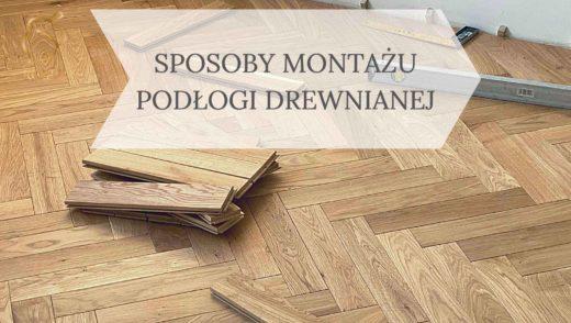 montaż podłogi drewniane