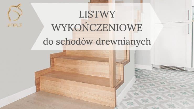 schody drewniane listwy wykończeniowe