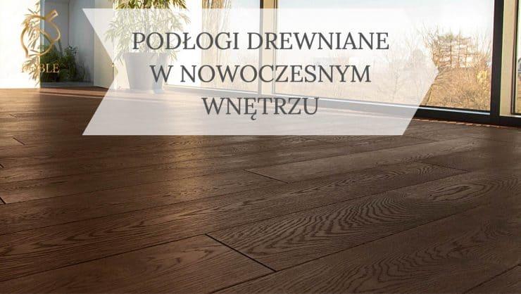 podłoga z drewna w nowoczesnym wnętrzu